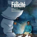 Sortie du roman graphique BD Félicité