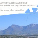 Santé et accès aux soins des migrants: qu'en disent-ils?